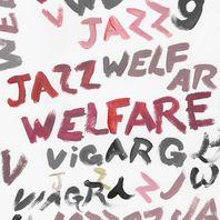 Welfare Jazz Mp3