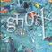 Ghost (Vinyl) Mp3