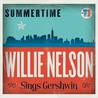 Summertime: Willie Nelson Sings Gershwin Mp3