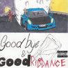 Goodbye & Good Riddance (Explicit) Mp3